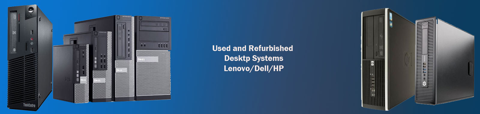 Used Branded Desktop Systems